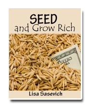 seed and grow rich